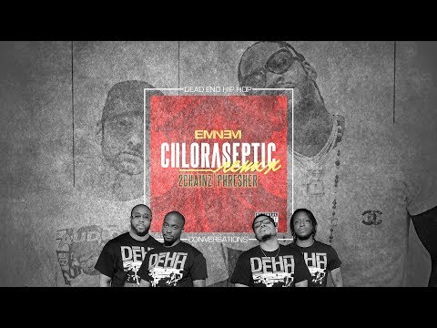 Eminem - Chloraseptic Remix | DEHH Convo