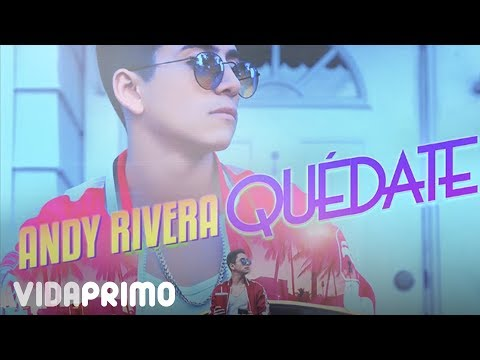 Quédate - Andy Rivera (Canción Oficial) ®