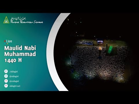 🔴 LIVE   Peringatan Hari Besar Islam Maulid Nabi  1440 H   Pondok Pesantren Sidogiri
