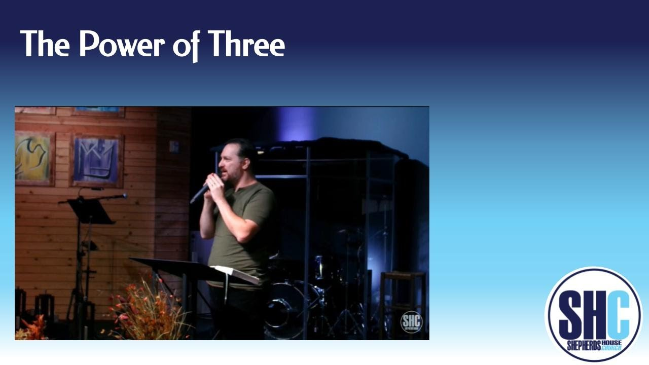 The Power of Three- 11.29.20