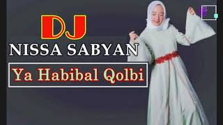 Download Lagu DJ Remix Nissa Sabyan Gambus 2018   Sholawat Merdu 'Ya Habibal Qolbi' Mp3