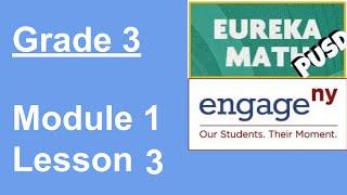 Eureka Math Grade 3 Module 1 Lesson 3 (updated)