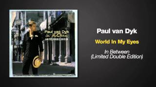 Paul van Dyk - World In My Eyes