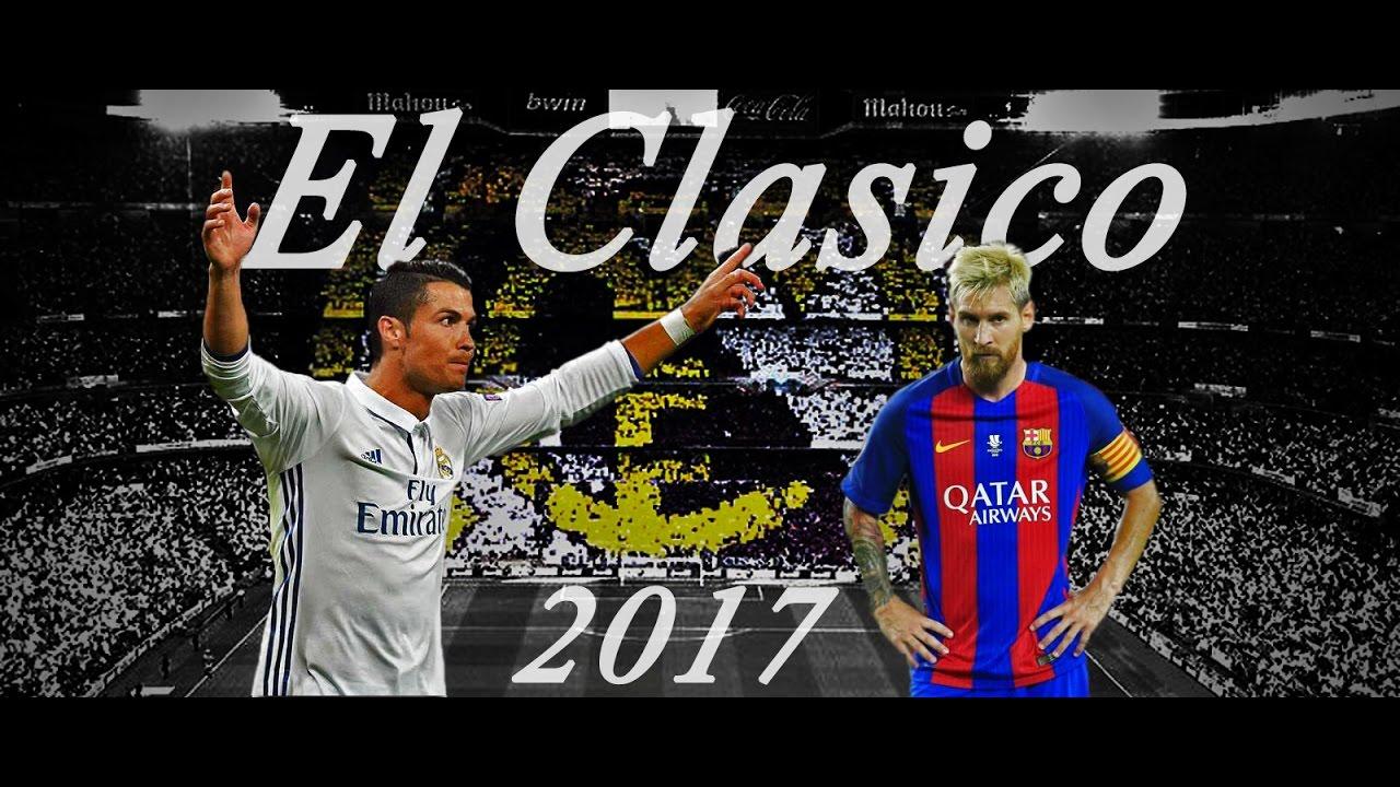 Real Madrid Vs Barcelona April 2017