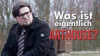 Was ist eigentlich ARTHOUSE? - SPOILER!...