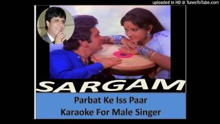PARBAT KE ISS PAAR KARAOKE FOR MALE SINGER