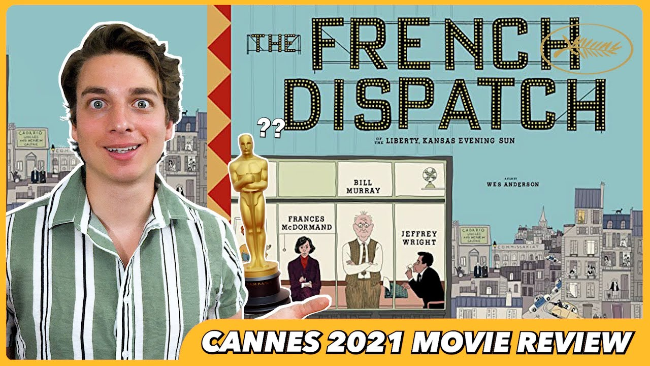 Movie review: 'The French Dispatch'