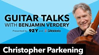 Christopher Parkening on Andrés Segovia: Guitar Talks with Benjamin Verdery