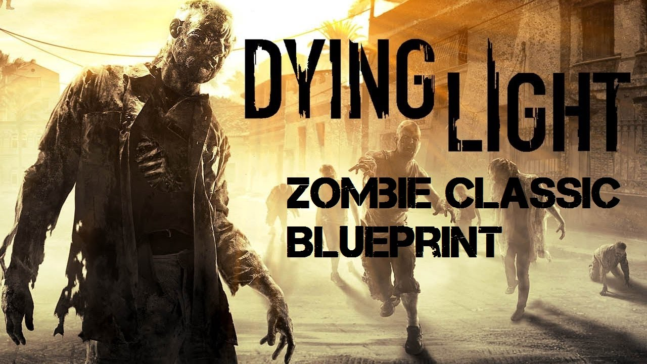 Zombie classic blueprint dying light the prodigal son sidequest zombie classic blueprint dying light the prodigal son sidequest walkthrough commentary youtube malvernweather
