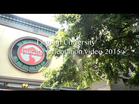 Lingnan University Library Orientation Video 2015-16