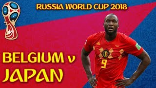 BELGIUM v JAPAN | LIVE MATCH REACTION | WORLD CUP 2018 RUSSIA | ROUND OF 16 KNOCKOUT STAGES