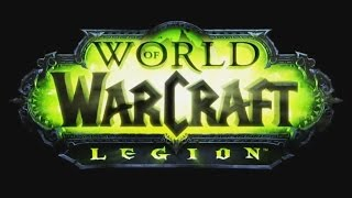 WoW Legion - New Expansion Trailer - Gamescom 2015