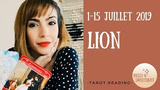LION 1-15 JUILLET 2019 ¦ LES ÉVÉNEMENTS SE DÉROULENT DANS L'ORDRE DES CHOSES ¦