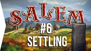 Surviving Salem #6: Settling ► Crafting MMO Game