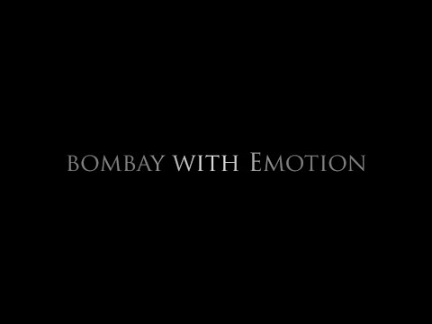 BOMBAY With EMOTION - SHORT FILM (TRAILER) 2015 Directed By-Vishal Vaish