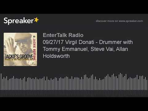 09/27/17 Virgil Donati - Drummer with Tommy Emmanuel, Steve Vai, Allan Holdsworth