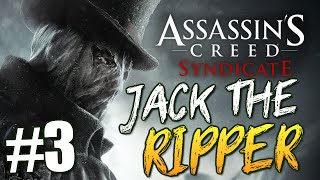 Assassin's Creed Syndicate - Джек Потрошитель #3