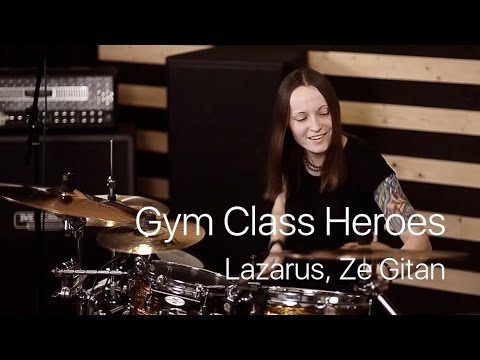 Gym Class Heroes - Lazarus, Ze Gitan (drum cover by Vicky Fates)