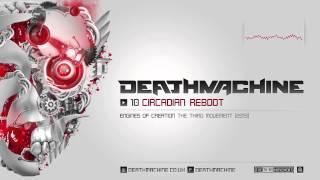 Deathmachine - Circadian Reboot