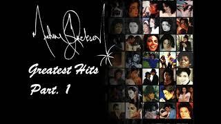 Michael Jackson - Greatest Hits (part. 1)