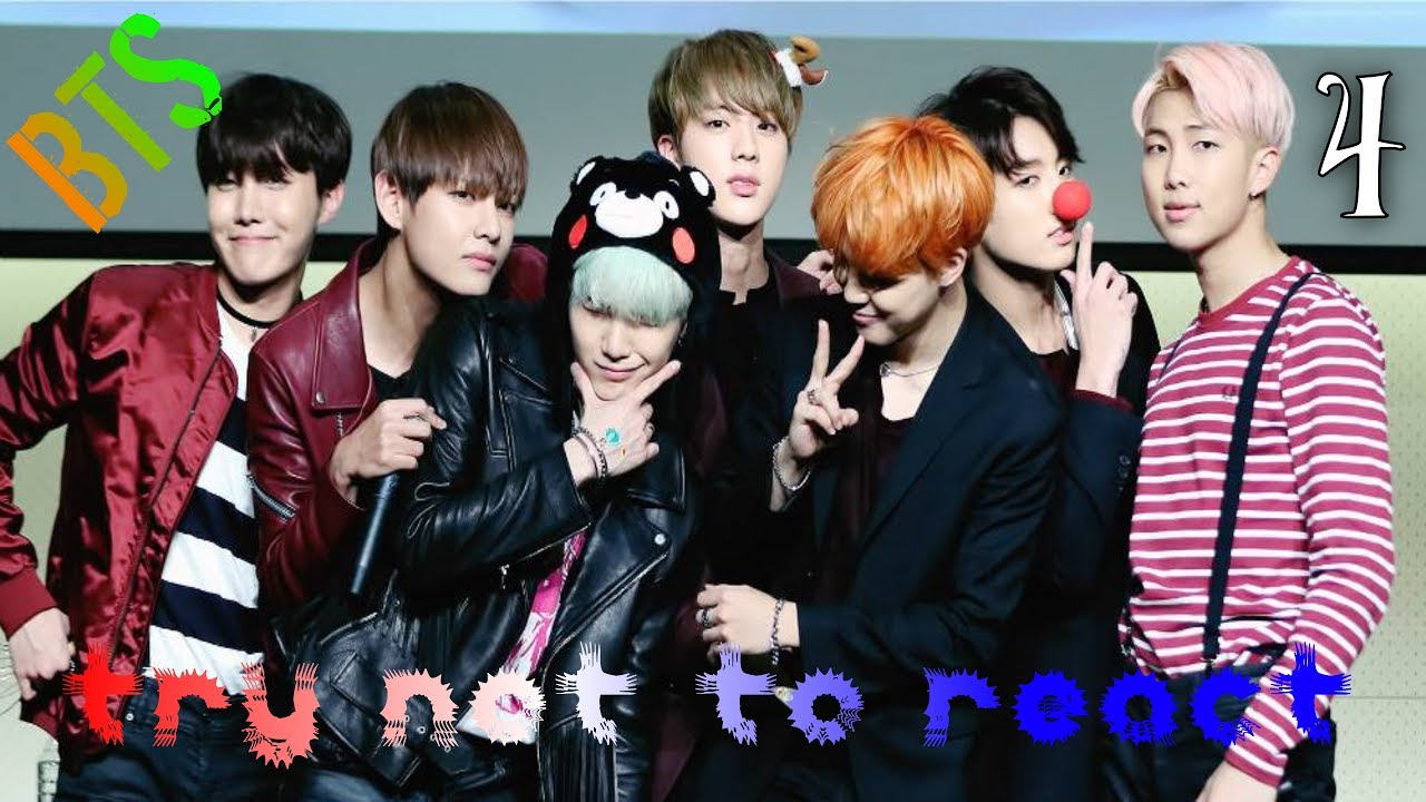 Try Not to React {BTS - Part 4} [CHALLENGING] (Re-upload)
