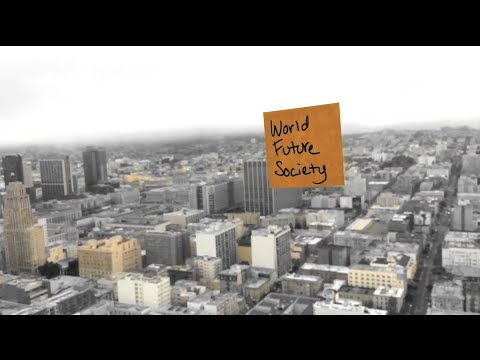 "Futurestorming Series - World Future Society: ""Making the Future"""