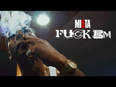 Mi5ta Mack - Fuck Em Freestyle