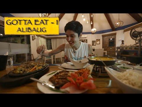 Gotta Eat || Part 1 || Alibaug