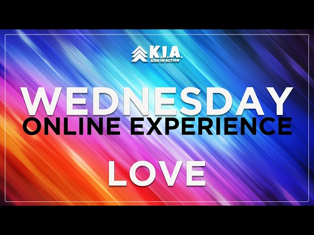 Wednesday Night online experience - LOVE