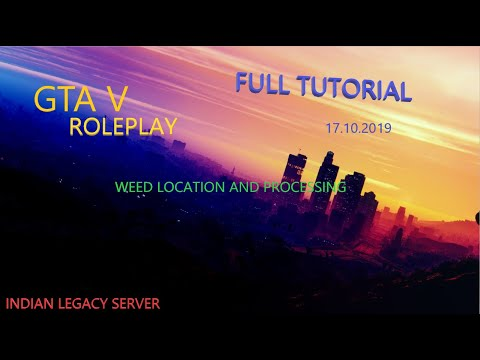 WEED FARM LOCATION AND PROCESSING [GTA V RP LEGACY SERVER]