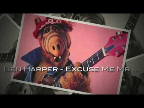 Ben Harper - Excuse Me Mr vs Burnin' & Lootin'