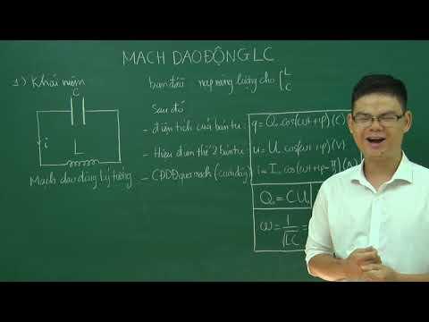 Mạch dao động LC full lý thuyết và bài tập