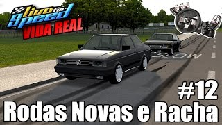 Live For Speed -💥Vida Real #12 - Racha de Chevette vs Voyage, Comprei rodas novas (G27 mod)