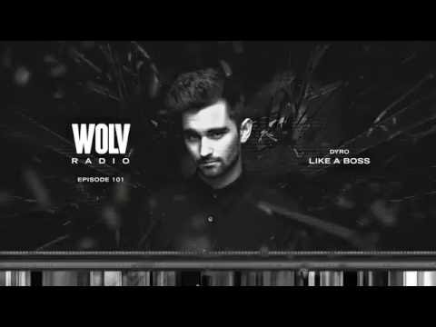 Dyro presents WOLV Radio #WLVR101 (Dyro @ Ultra Mainstage)