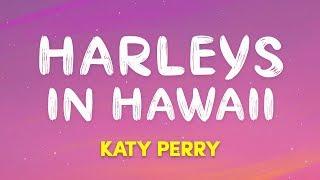 Baixar KatyPerry – Harleys In Hawaii (Lyrics)
