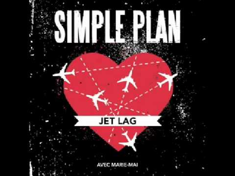Jet Lag - French Version - Simple Plan Feat. Marie-Mai