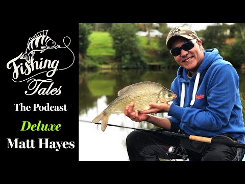 Fishing Tales Podcast Deluxe With Matt Hayes