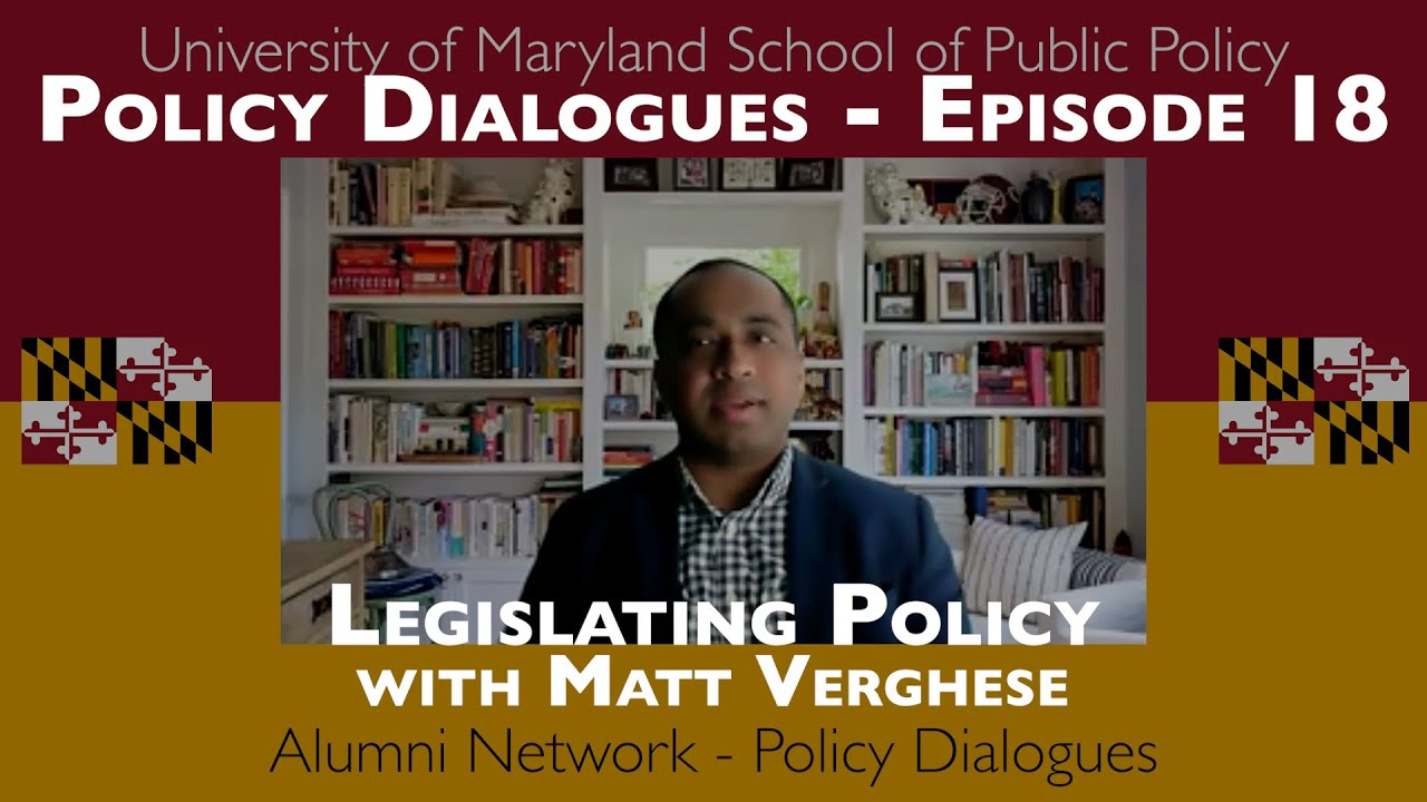 Legislating Policy with Matt Verghese - Policy Dialogues Ep.18