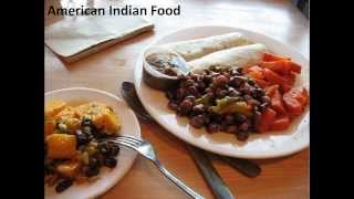 American Indian Food,Native American cuisine, Native American Recipes