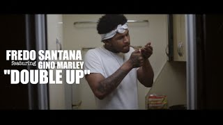 Fredo Santana f/ Gino Marley - Double Up (Official Video) Shot By @AZaeProduction