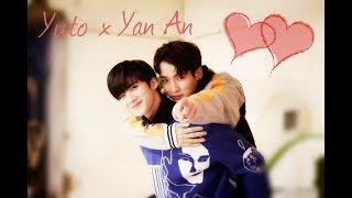 Yuto x Yan An Best Friend