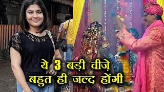 3 Big Things which will soon happen in TMKOC
