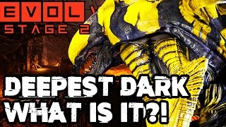 DEEPEST DARK!! WHAT IS IT?? Evolve Gameplay Walkthrough (PC 1080p 60fps)