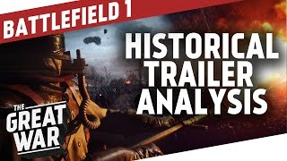 Battlefield 1 Historical Trailer Analysis I THE GREAT WAR Special thumbnail