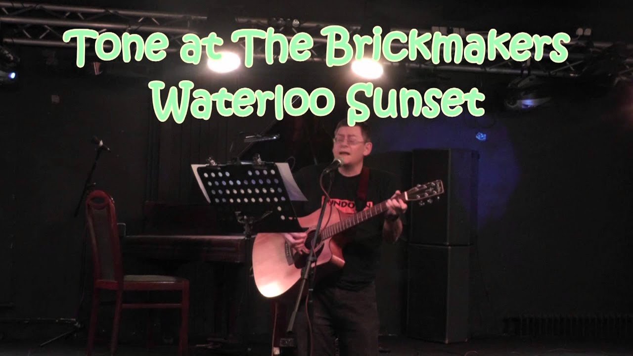 Waterloo Sunset The Kinks Cover The Brickmakers Pub Youtube