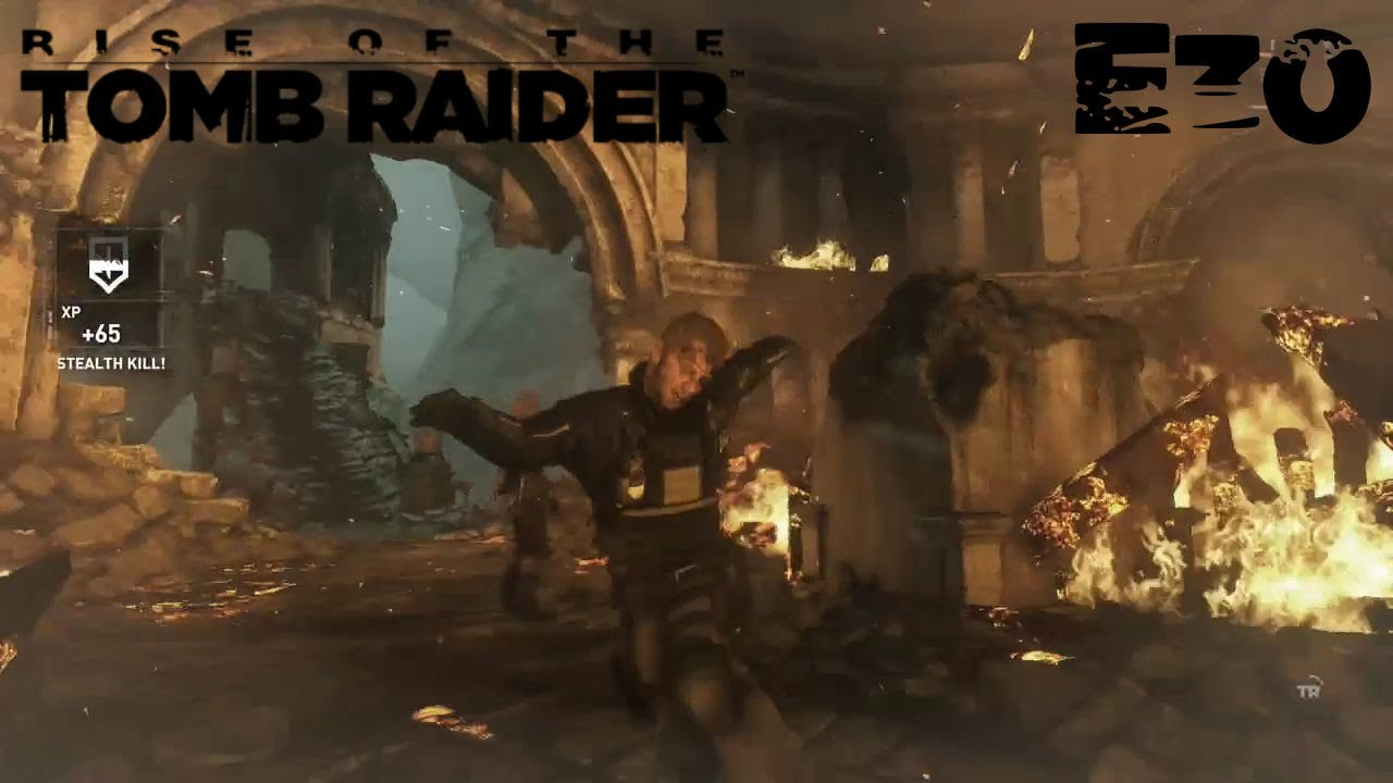 E30 That's How He Dies Let's Play Rise of the Tomb Raider Blind