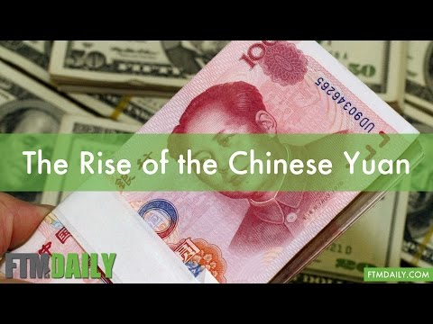 The Rise of the Chinese Yuan