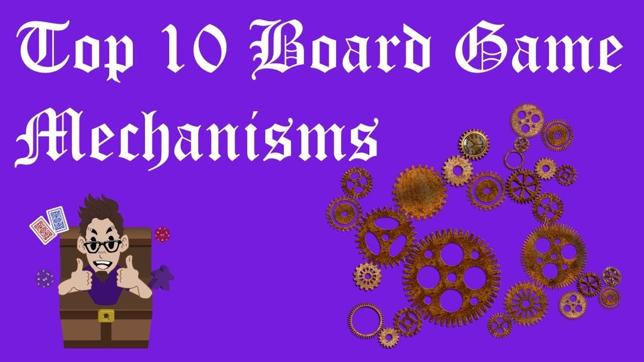 Top 10 Board Game Mechanisms - YouTube