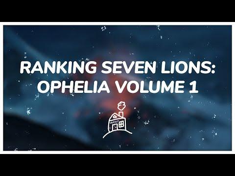 Hideout Ranks Seven Lions' Ophelia Volume 1 Mp3