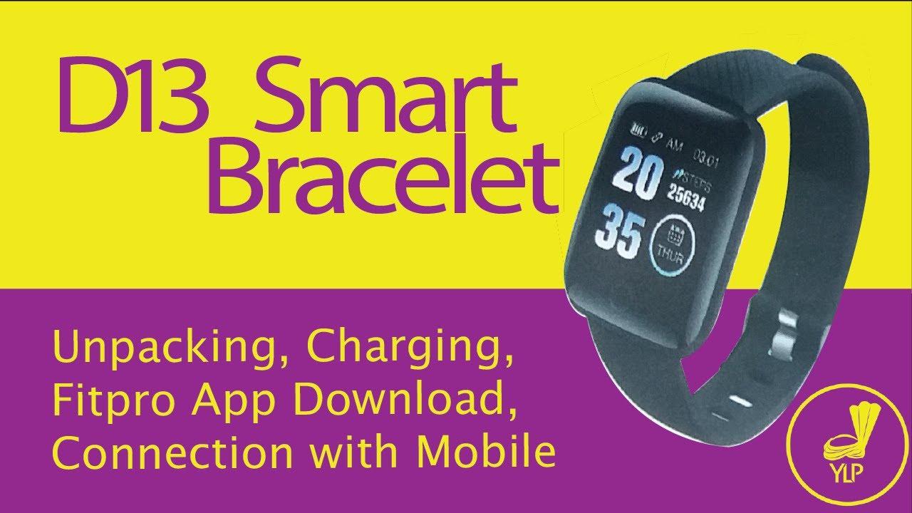 D13 Smart Bracelet Unpacking Charging Fitpro App Download
